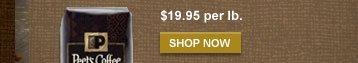 $19.95 per lb. -- SHOP NOW