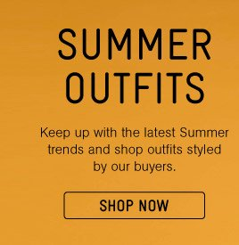 Summer Outfits - Shop Now