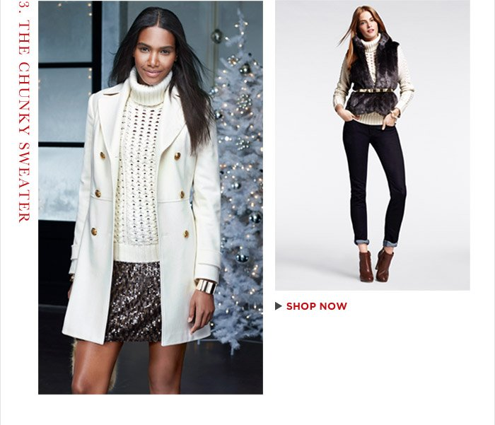 3. THE CHUNKY SWEATER | SHOP NOW