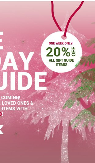 The Holiday Gift Guide: The gift-giving season is coming! Find the perfect present for your loved ones and enjoy 20% OFF all girft guide items with promo code GIFT20!
