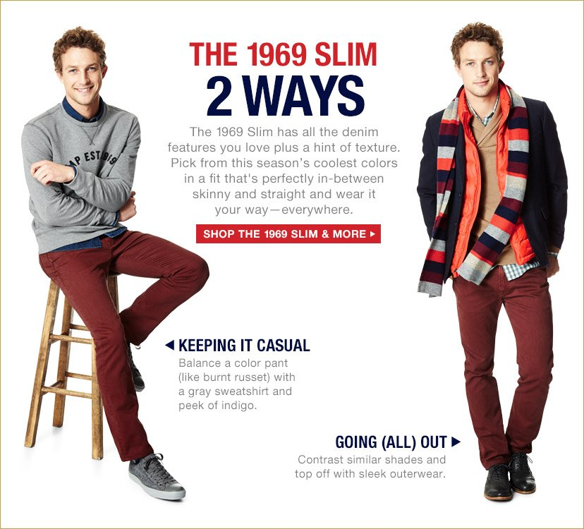 THE 1969 SLIM 2 WAYS | SHOP THE 1969 SLIM & MORE