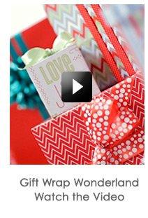 Gift  Wrap Wonderland Video »