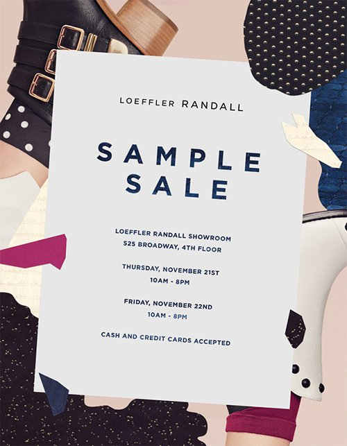 The Loeffler Randall Fall Sample Sale starts this week, November 21st and 22nd at the NYC showroom - please join us to shop LR shoes and handbags up to 60% off!