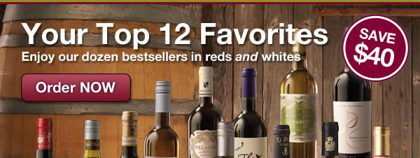 Your Top 12 Favorites. Save $40 on our dozen best sellers.