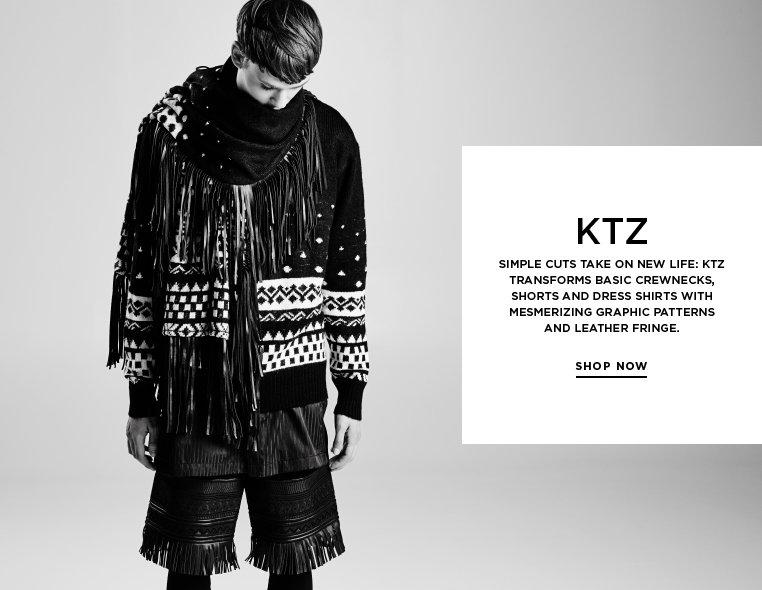 Transforming basics: KTZ Fall 13 Simple cuts take on new life: KTZ transforms basic crewnecks, shorts and dress shirts with mesmerizing graphic patterns and leather fringe.