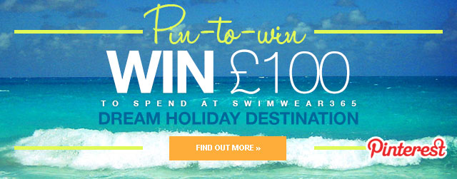 Pin to win £100 to spend at swimwear365