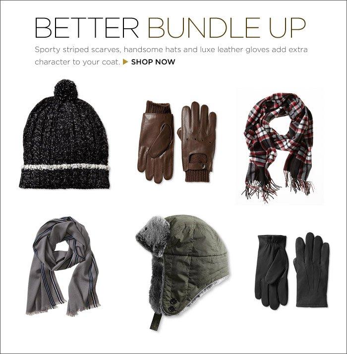 BETTER BUNDLE UP | SHOP NOW