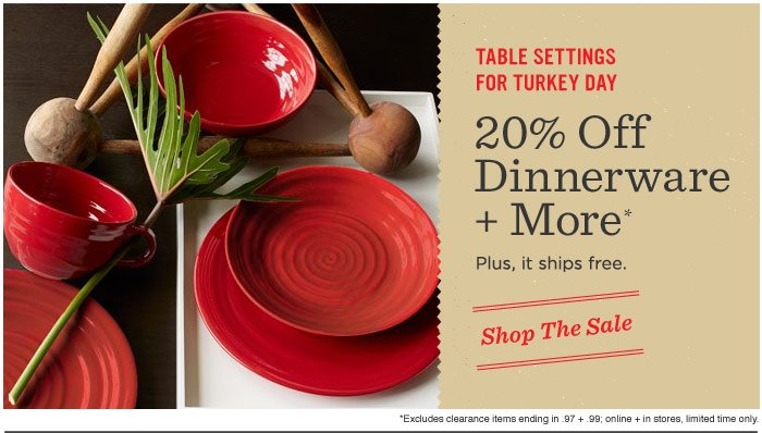 Table settings for turkey day. 20% Off Dinnerware + More*. Plus, it ships free. Shop The Sale. *Excludes clearance items ending in .97 + .99; online + in stores, limited time only.