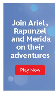 Join Ariel, Rapunzel and Merida on their adventures