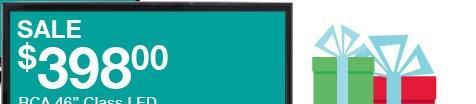 "SALE $398.00 - RCA 46in. Class LED 1080p HDTV | 46"" measured diagonally. | Reg. $599.99."
