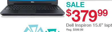 SALE - $379.99 - Dell Inspiron 15.6in. laptop - Reg. $399.99
