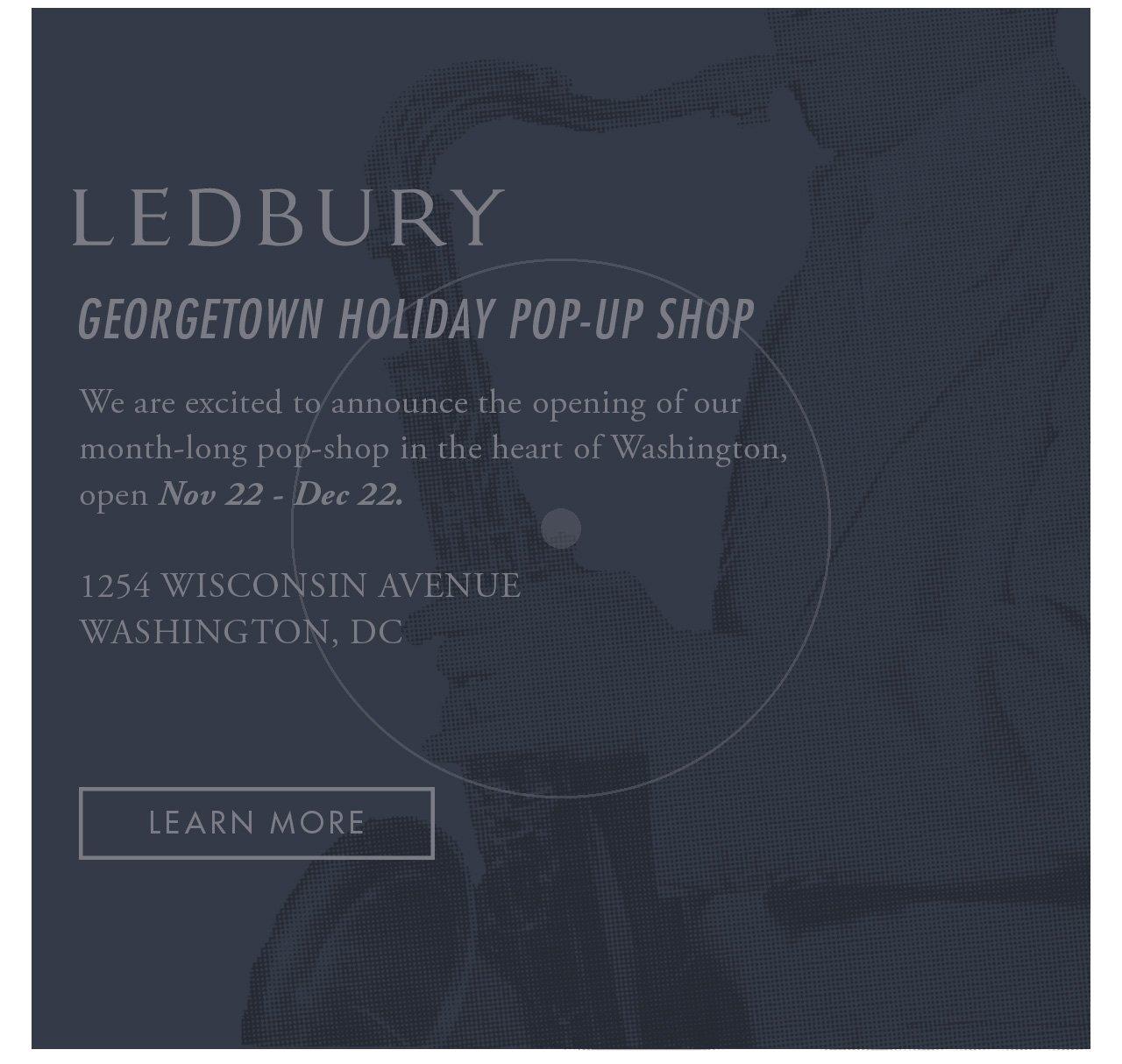 Georgetown Pop Up / Nov 22 - Dec 22