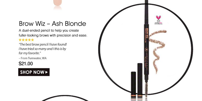 "Cruelty Free. 5 StarsBrow Wiz – Ash Blonde A duel-ended pencil to help you create fuller-looking brows with precision and ease. ""The best brow pencil I have found! I have tried so so many and I this is by far my favorite."" – From Tumwater, WA$21.00Shop Now>>"