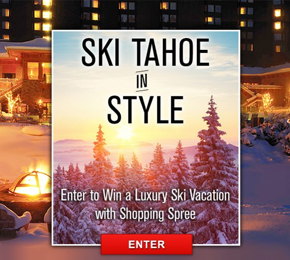 Enter for a chance to win a Tahoe Ski Getaway