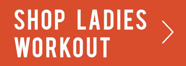Shop Ladies Workout.