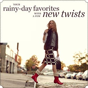 YOUR rainy-day favorites WITH A FEW new twists