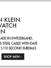 THE CALVIN KLEIN HOLIDAY WATCH COLLECTION - SHOP MEN