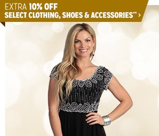 Extra 10% off Select Clothing, Shoes & Accessories