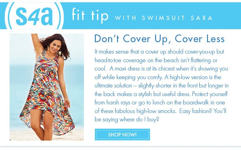 s4a fit tip with swimsuits Sara - Don't cover up, cover less