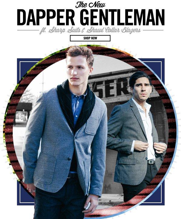 Shop Dapper Gentleman: Sharp Suits & More