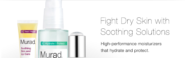 Fight Dry Skin and Soothing Solutions