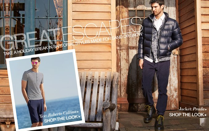 Shop The Look - Great Escapes for Men