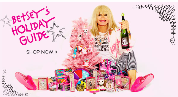 Betsey's Holiday Gift Guide! Shop Now