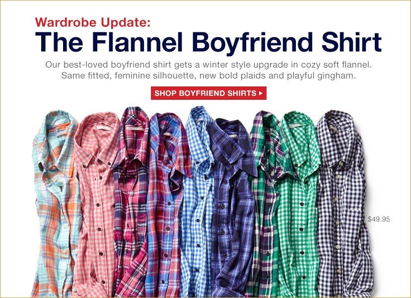 Wardrobe Update: The Flannel Boyfriend Shirt   SHOP BOYFRIEND SHIRTS