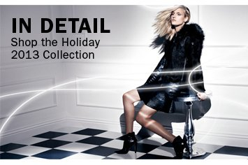 SHOP THE HOLIDAY 2013 COLLECTION