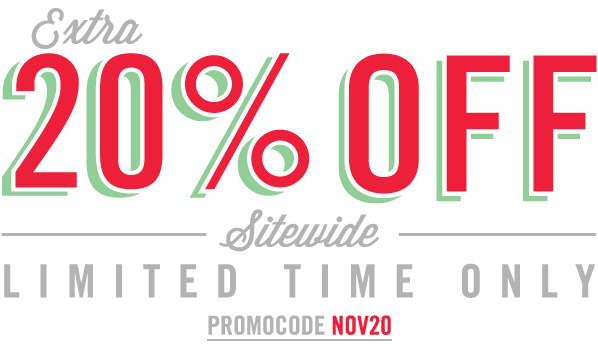 Shop EXTRA 20% OFF SITEWIDE STARTS NOW!