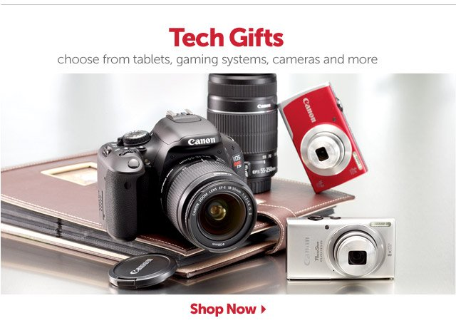 Tech Gifts - choose from tablets, gaming systems, cameras and more - Shop Now