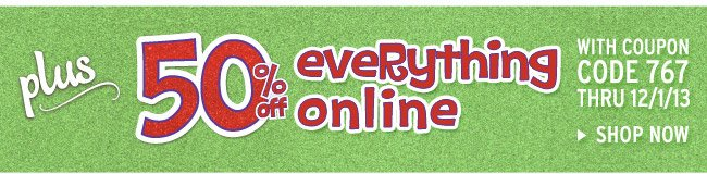 50% off everything online