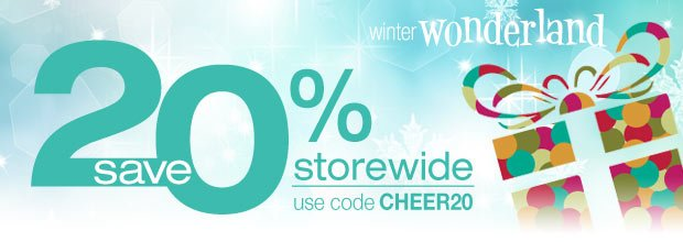 Save 20% storewide — use code CHEER20
