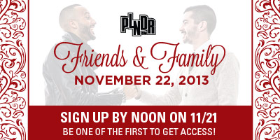 Friends and Family sign up!