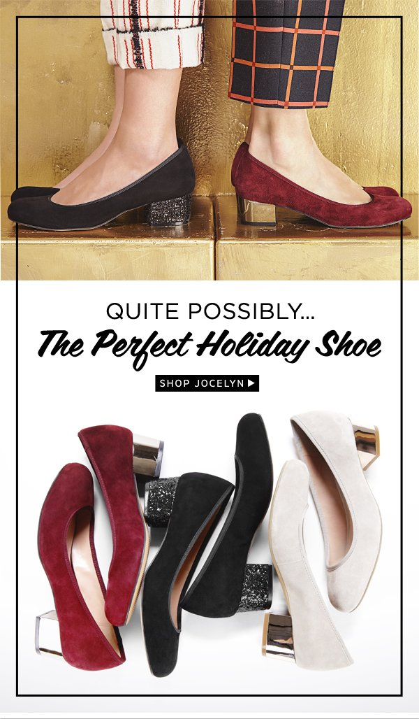 The Perfect Holiday Shoe: Shop Jocelyn