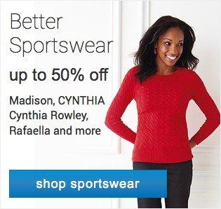 Better Sportswear up to 50% off. Shop sportswear.