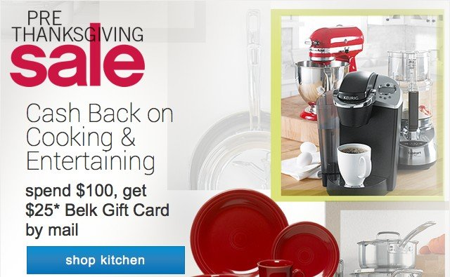 Pre-Thanksgiving Sale. Cash Back on Cooking and Entertaining.