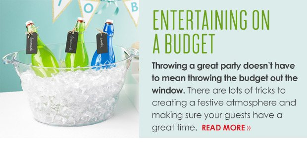 ENTERTAINING ON A BUDGET … READ MORE »