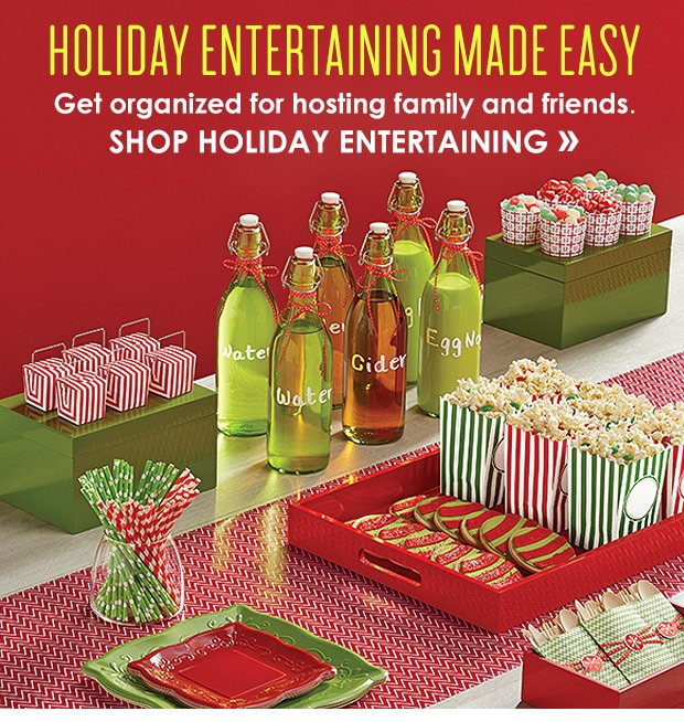 SHOP HOLIDAY ENTERTAINING »