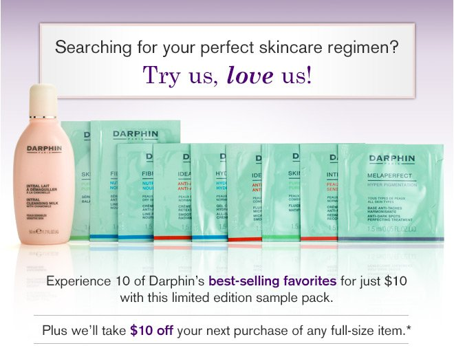 Experience 10 of Darphin's best-selling favorites for just $10