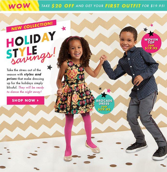 Holiday Style Savings!