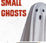 Small Ghosts