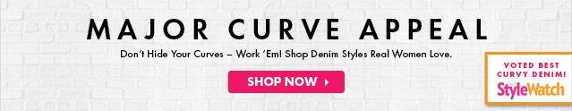 Major Curve Appeal - Shop Now!