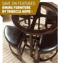Save on Featured Dining Furniture by Tribecca Home