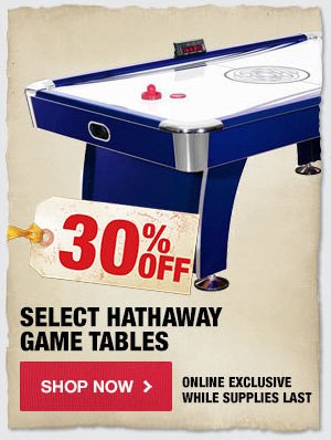 30% OFF Select Hathaway Game Tables