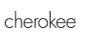 Cherokee