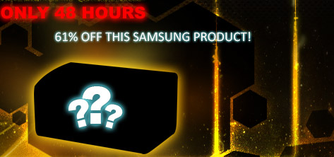 only 48 hours. 61 % off this samsung product!