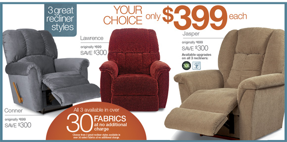 3 Great Recliners, Your Choice Now Only $399