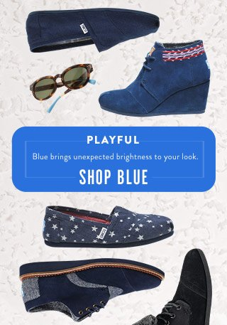 Playful - blue brings unexpected brightness to your look. Shop Blues