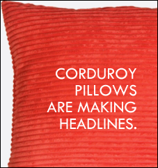 Corduroy Pillows